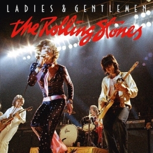 Ladies and Gentlemen (Live) BY The Rolling Stones